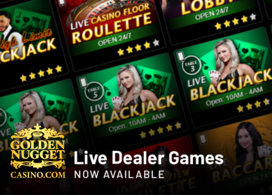 Golden Nugget Online Live Dealer Games Now Available 24/7 as Casino Continues to Surge in Terms of Revenue