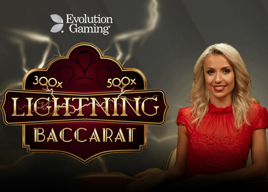 Evolution Gaming Launches its Latest Game, Lightning Baccarat
