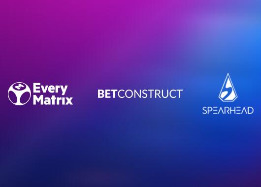 Spearhead Studio, EveryMatrix and BetConstruct Partner Up