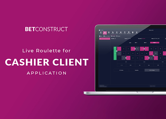 BetConstruct Integrates Live Roulette to Cashier Client